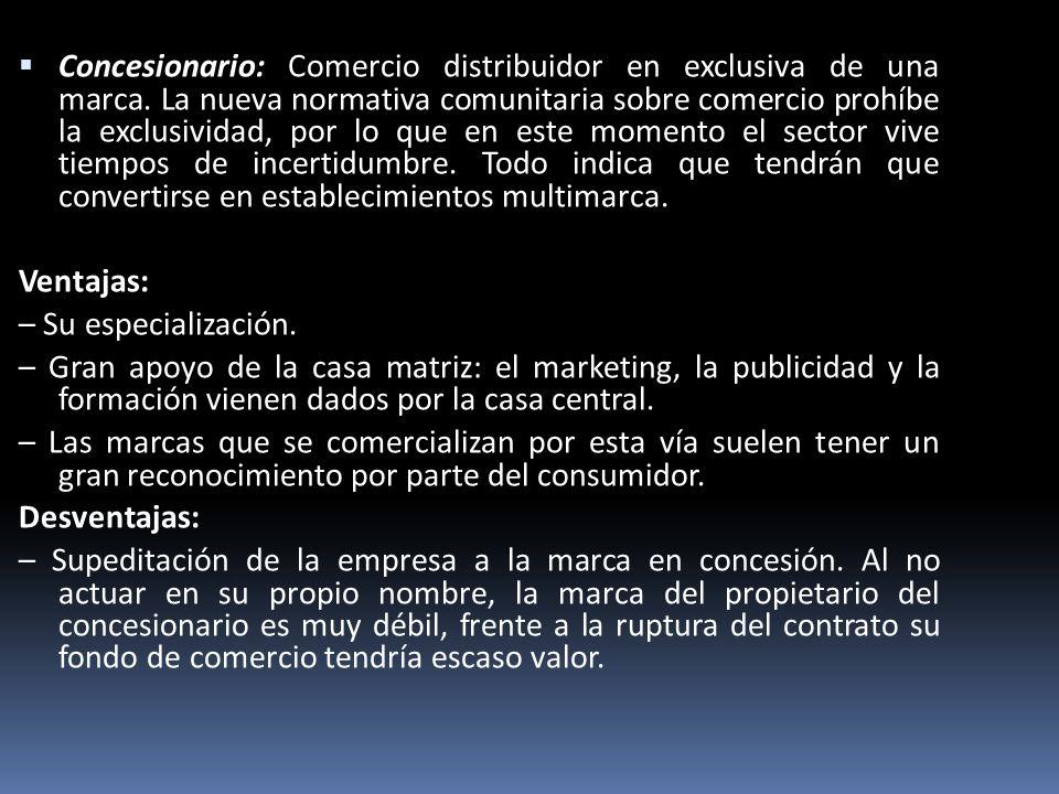 Concesionario: Comercio distribuidor en exclusiva de una marca