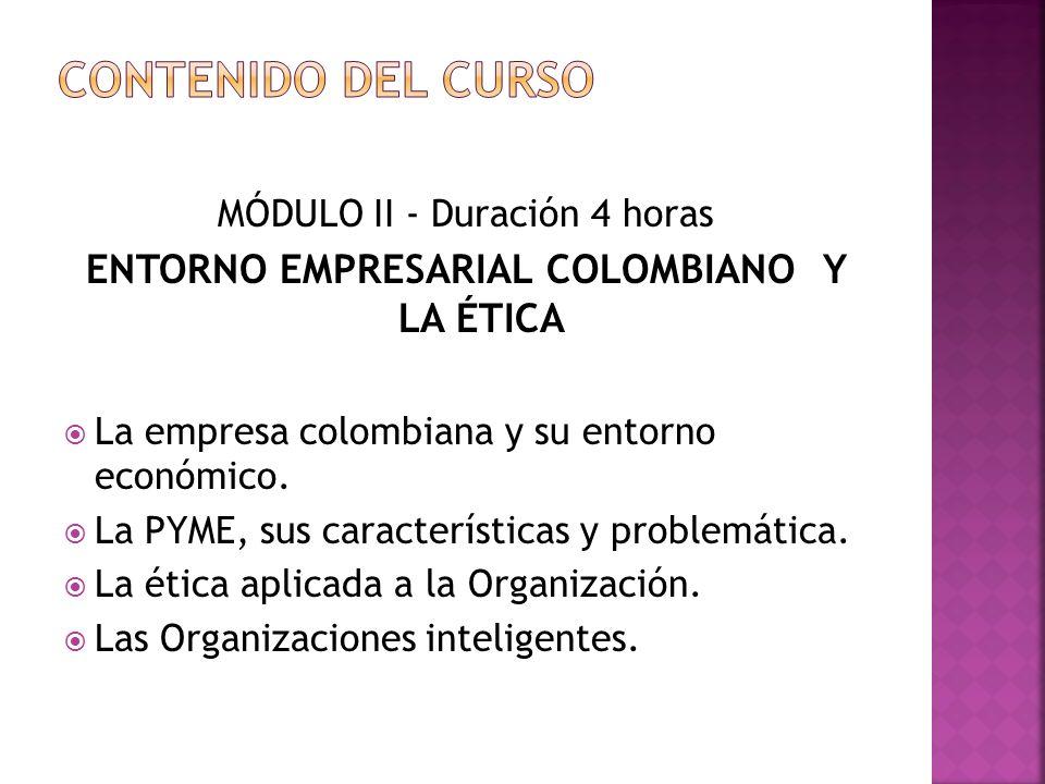 ENTORNO EMPRESARIAL COLOMBIANO Y LA ÉTICA