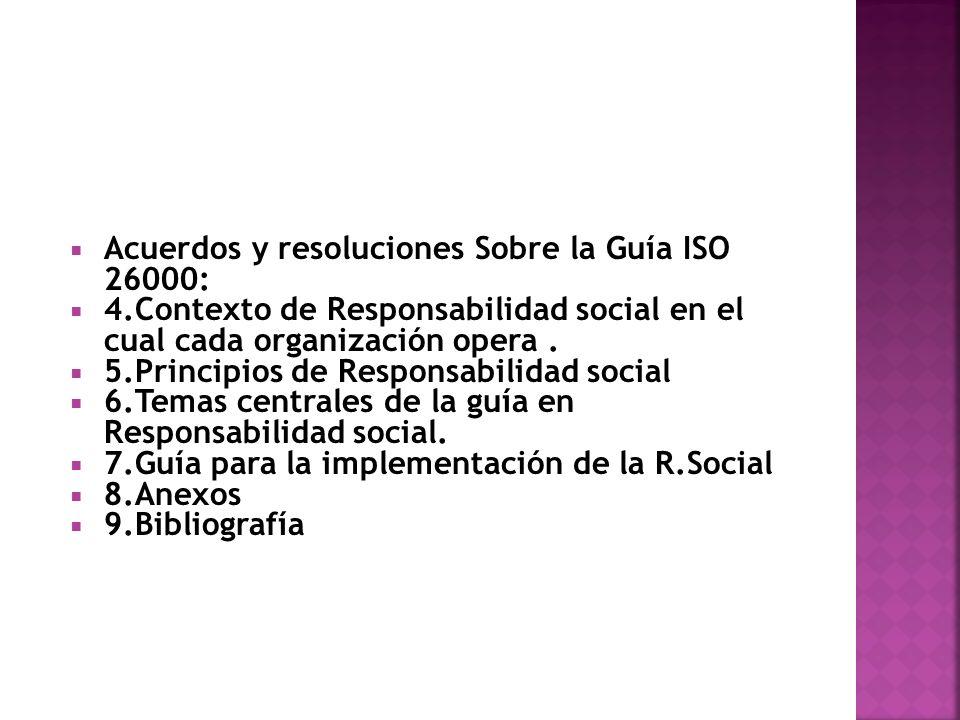 Acuerdos y resoluciones Sobre la Guía ISO 26000:
