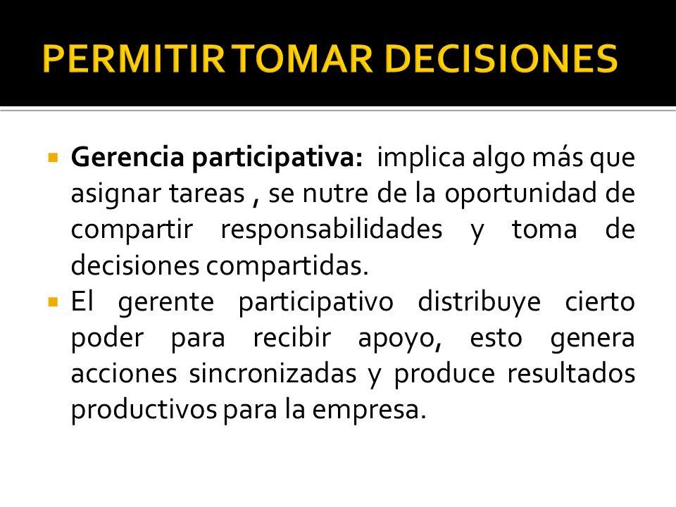 PERMITIR TOMAR DECISIONES