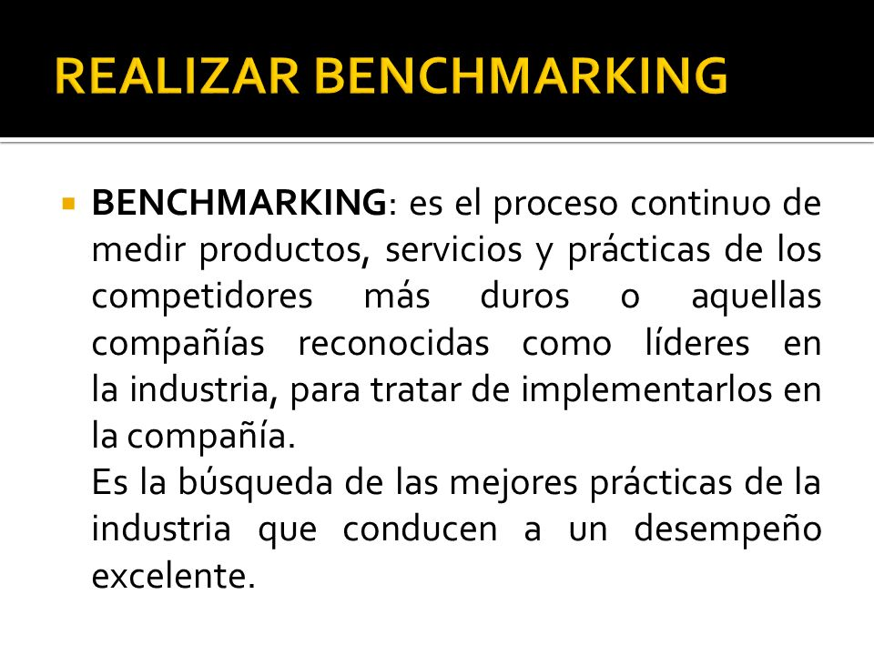 REALIZAR BENCHMARKING