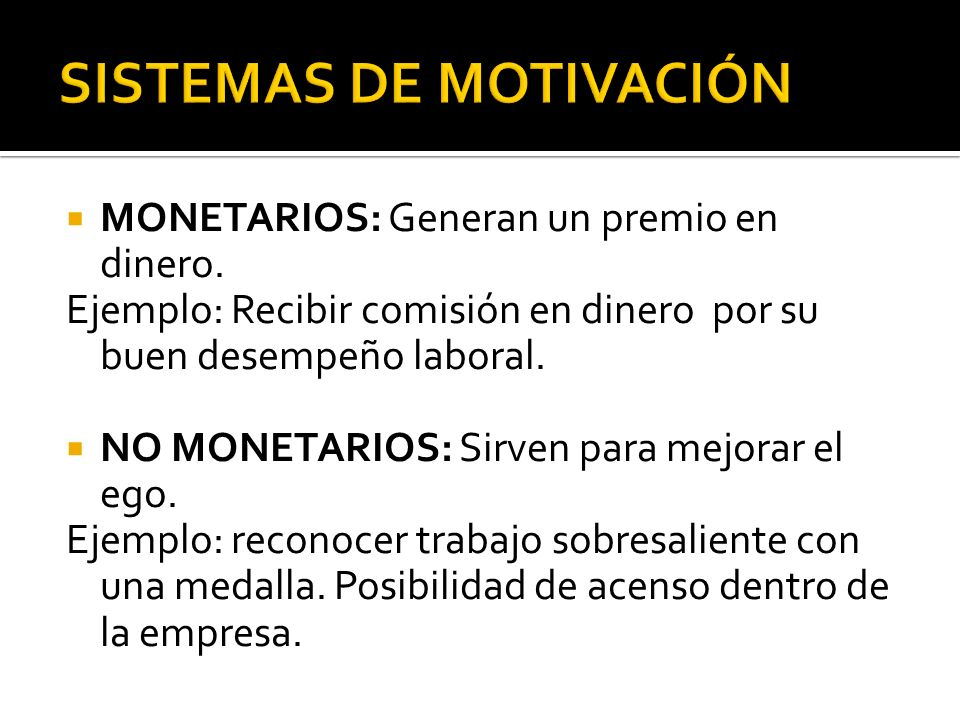 SISTEMAS DE MOTIVACIÓN