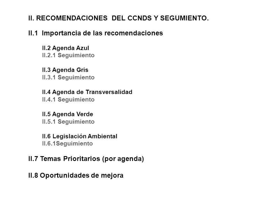 II. RECOMENDACIONES DEL CCNDS Y SEGUMIENTO.
