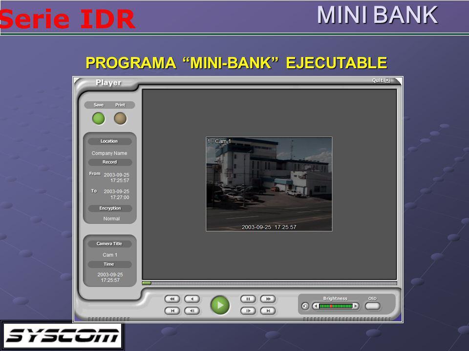PROGRAMA MINI-BANK EJECUTABLE