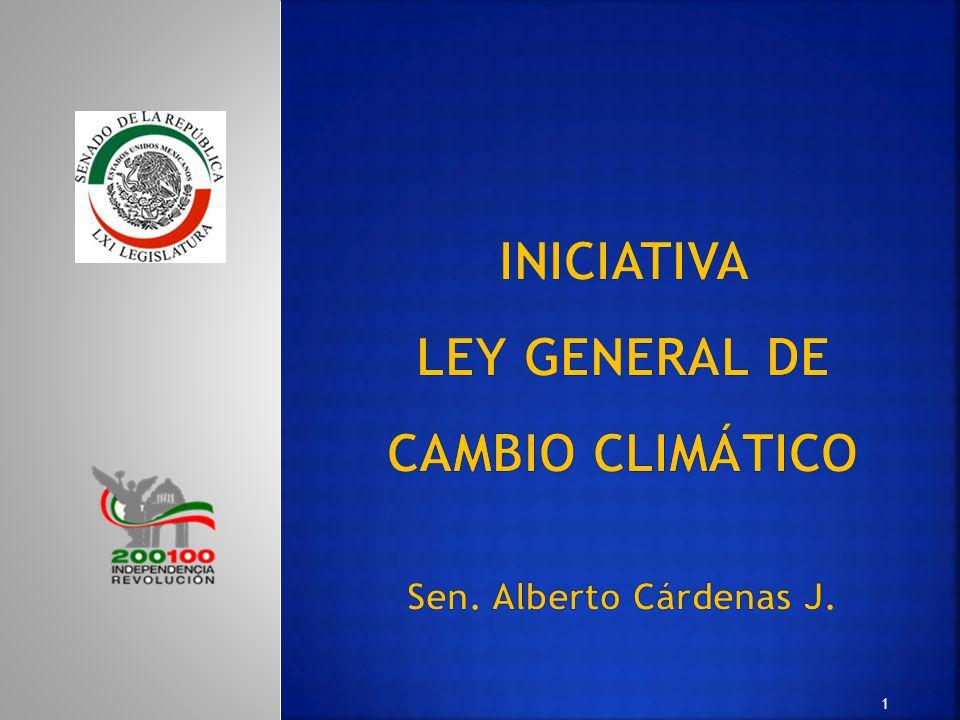 INICIATIVA LEY GENERAL DE CAMBIO CLIMÁTICO