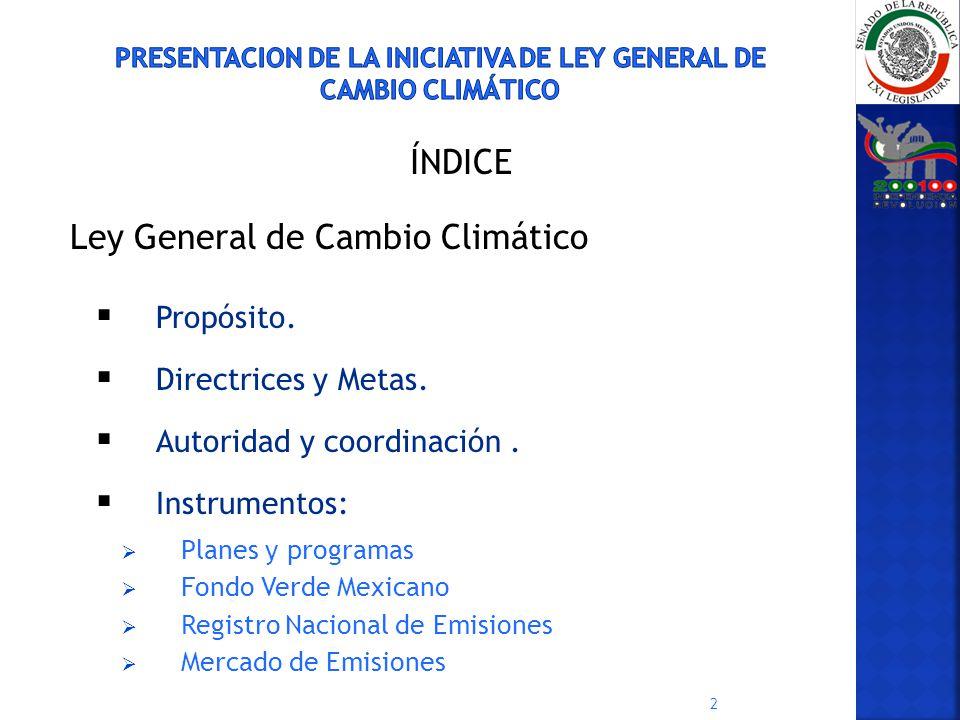 PRESENTACION DE LA INICIATIVA de LEY GENERAL DE CAMBIO CLIMÁTICO