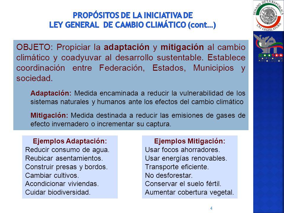 PROPÓSITOS DE LA INICIATIVA DE LEY GENERAL DE CAMBIO CLIMÁTICO (cont…)