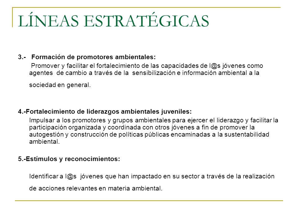 LÍNEAS ESTRATÉGICAS 3.- Formación de promotores ambientales: