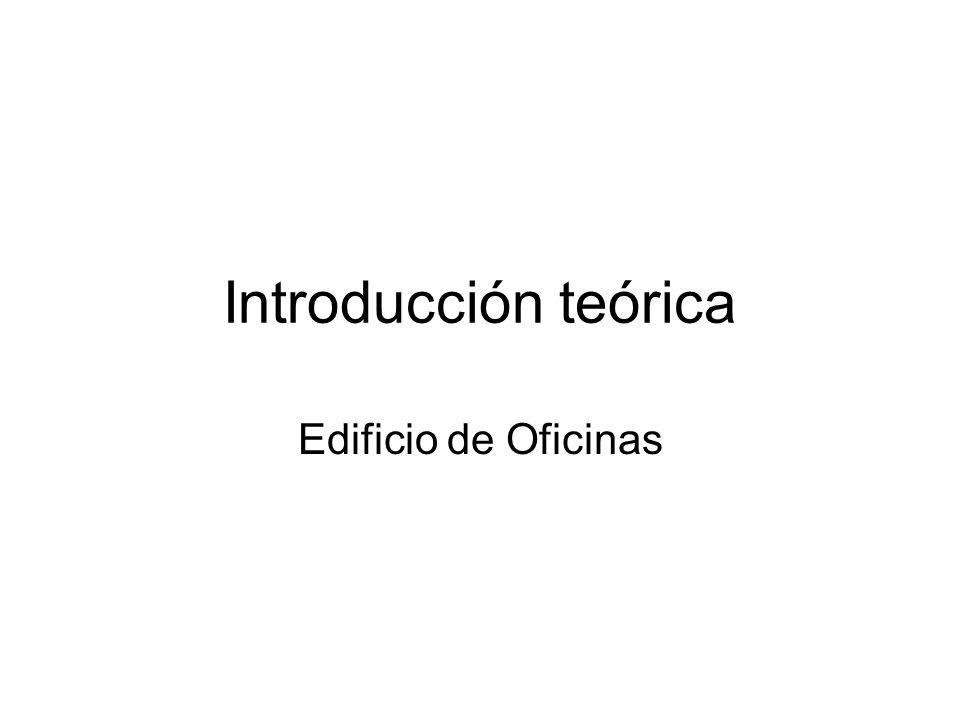 Introducción teórica Edificio de Oficinas