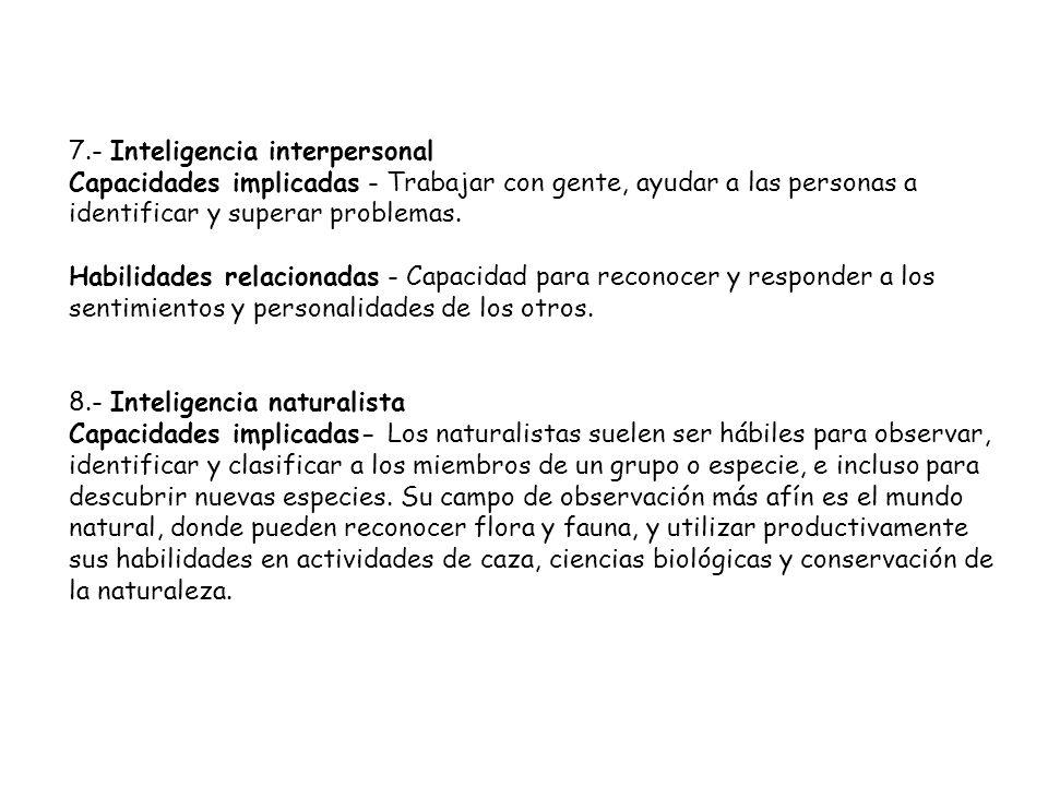 7.- Inteligencia interpersonal