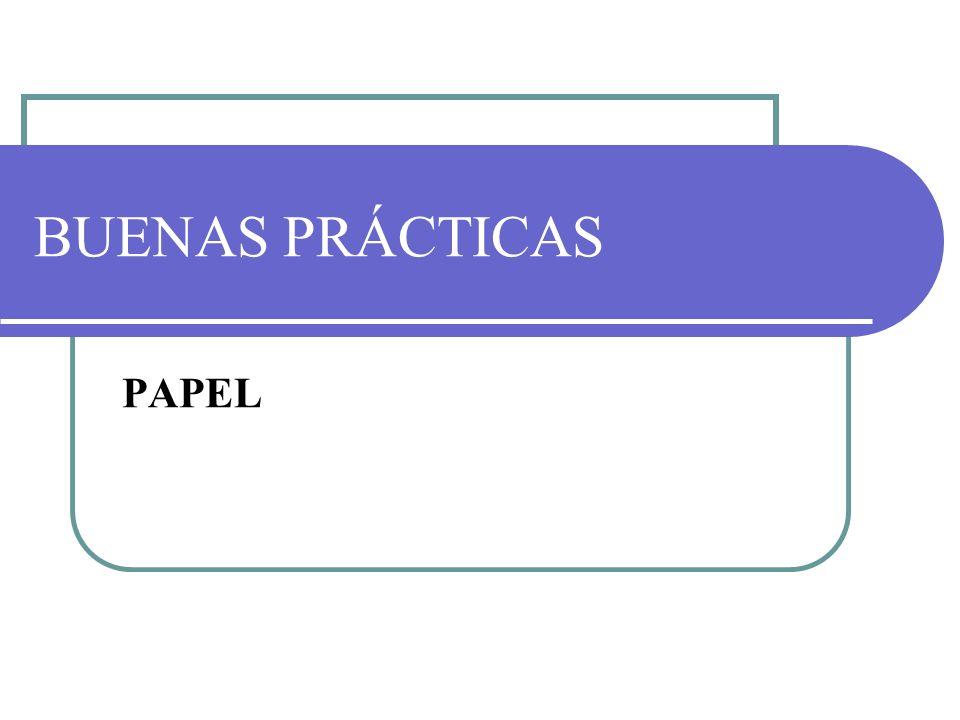 BUENAS PRÁCTICAS PAPEL