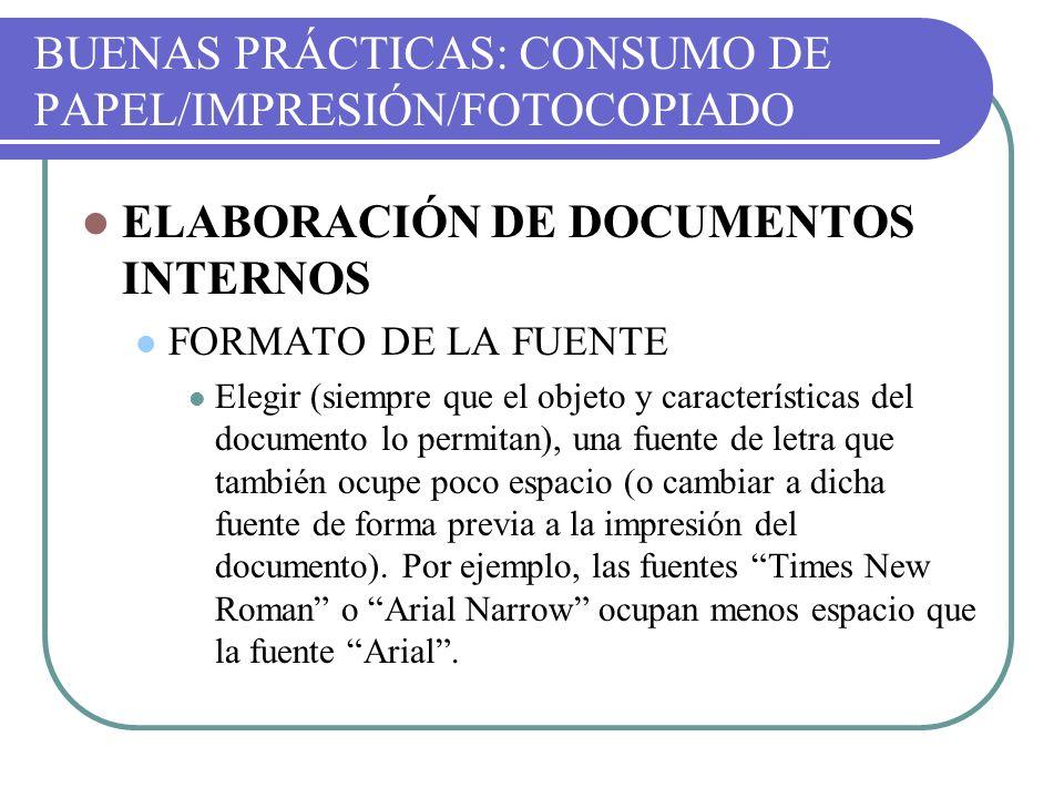 BUENAS PRÁCTICAS: CONSUMO DE PAPEL/IMPRESIÓN/FOTOCOPIADO
