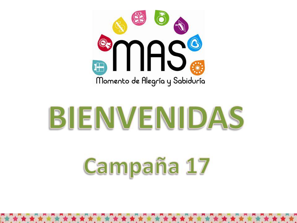 BIENVENIDAS Campaña 17
