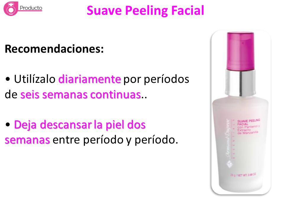 Suave Peeling Facial Recomendaciones: