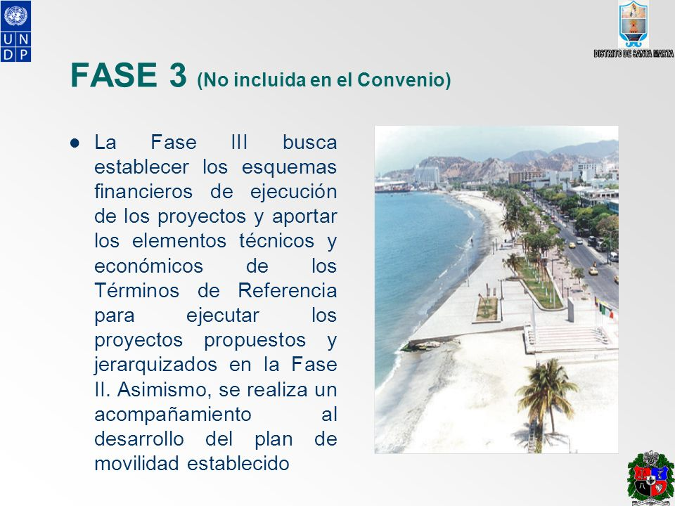 FASE 3 (No incluida en el Convenio)