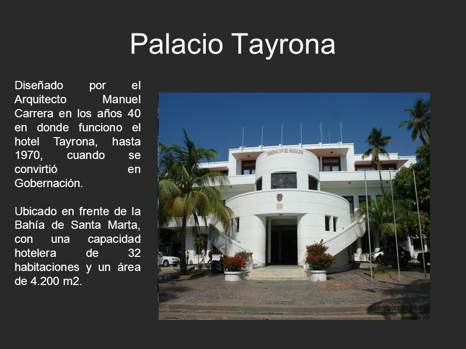 Palacio Tayrona