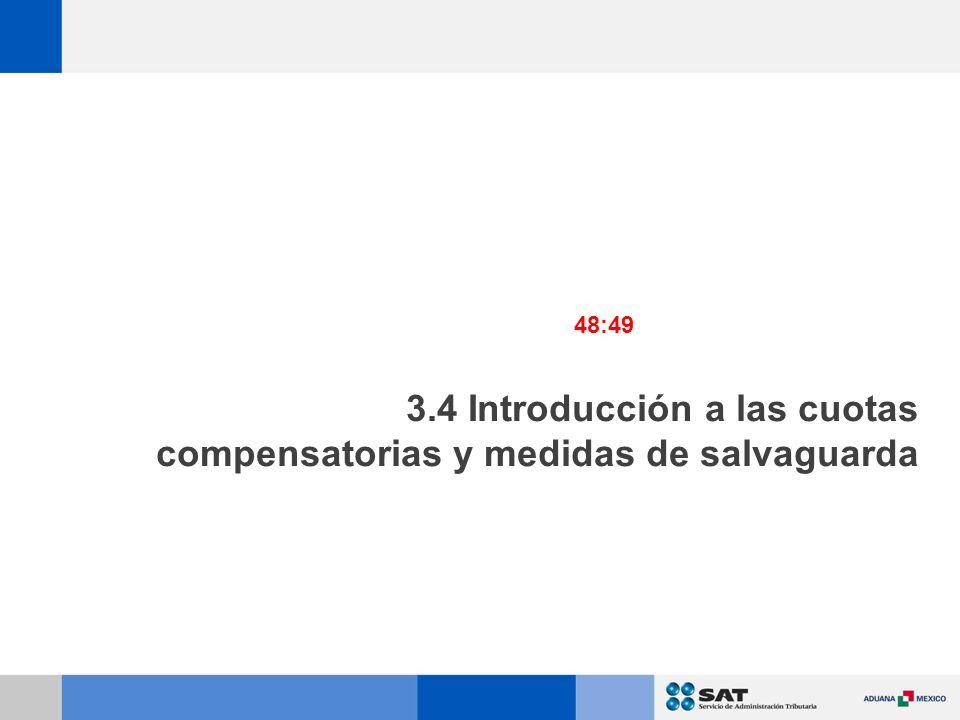 3.4 Introducción a las cuotas compensatorias y medidas de salvaguarda