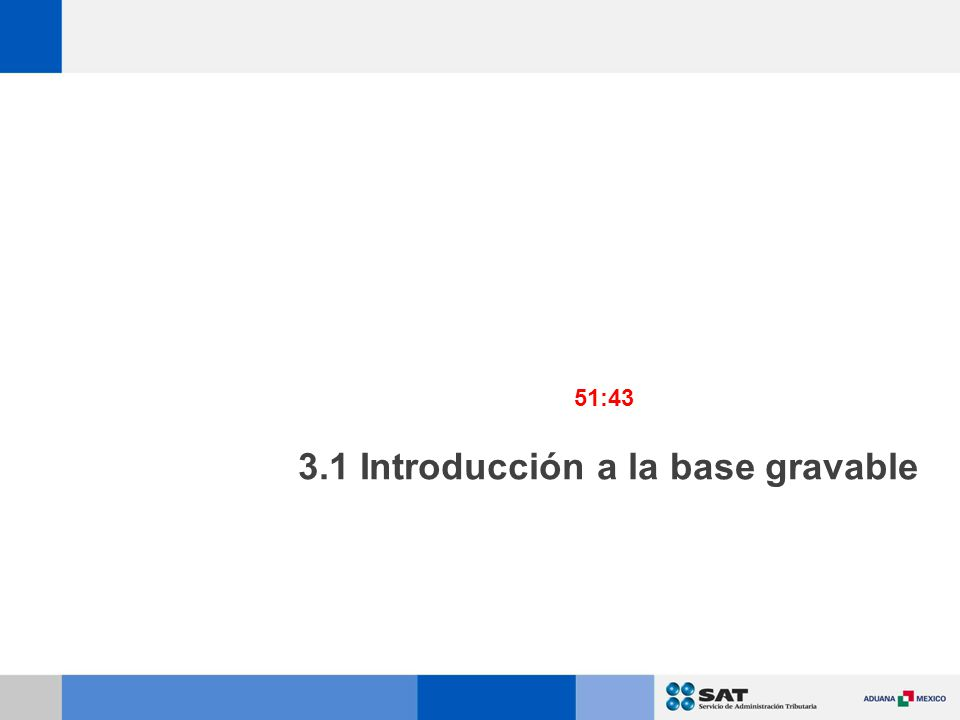 3.1 Introducción a la base gravable