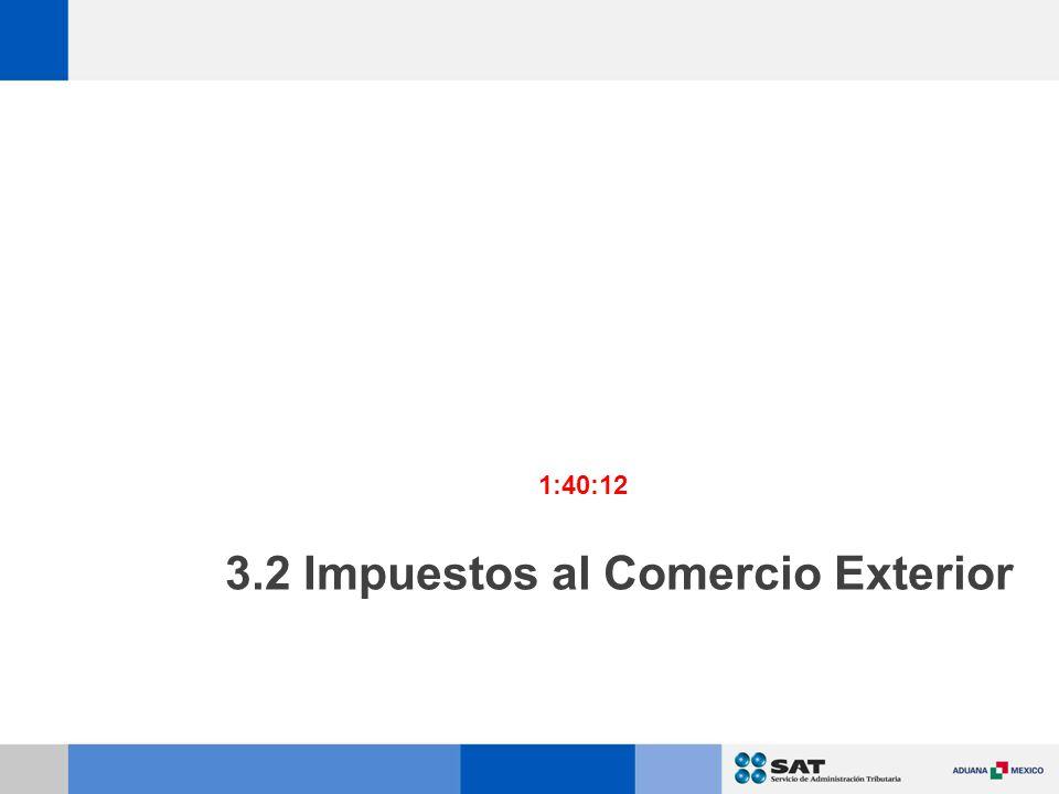 3.2 Impuestos al Comercio Exterior