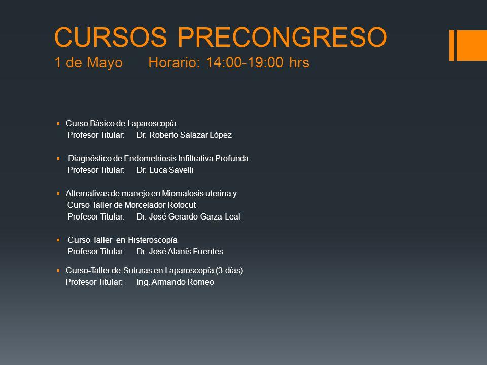 CURSOS PRECONGRESO 1 de Mayo Horario: 14:00-19:00 hrs