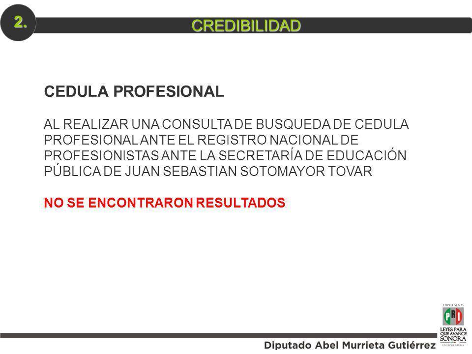 2. CREDIBILIDAD CEDULA PROFESIONAL