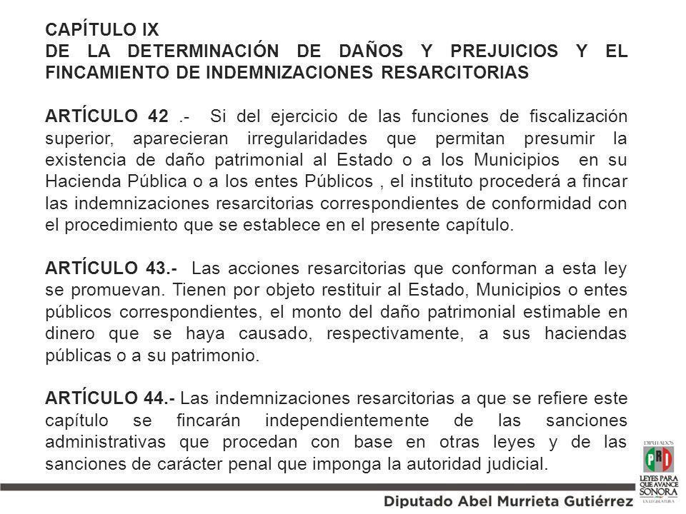 CAPÍTULO IX DE LA DETERMINACIÓN DE DAÑOS Y PREJUICIOS Y EL FINCAMIENTO DE INDEMNIZACIONES RESARCITORIAS.