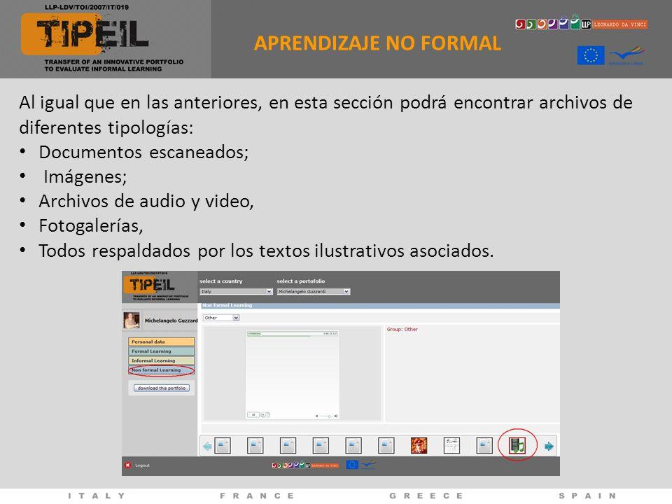 APRENDIZAJE NO FORMALAl igual que en las anteriores, en esta sección podrá encontrar archivos de diferentes tipologías: