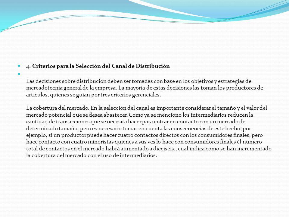 4. Criterios para la Selección del Canal de Distribución