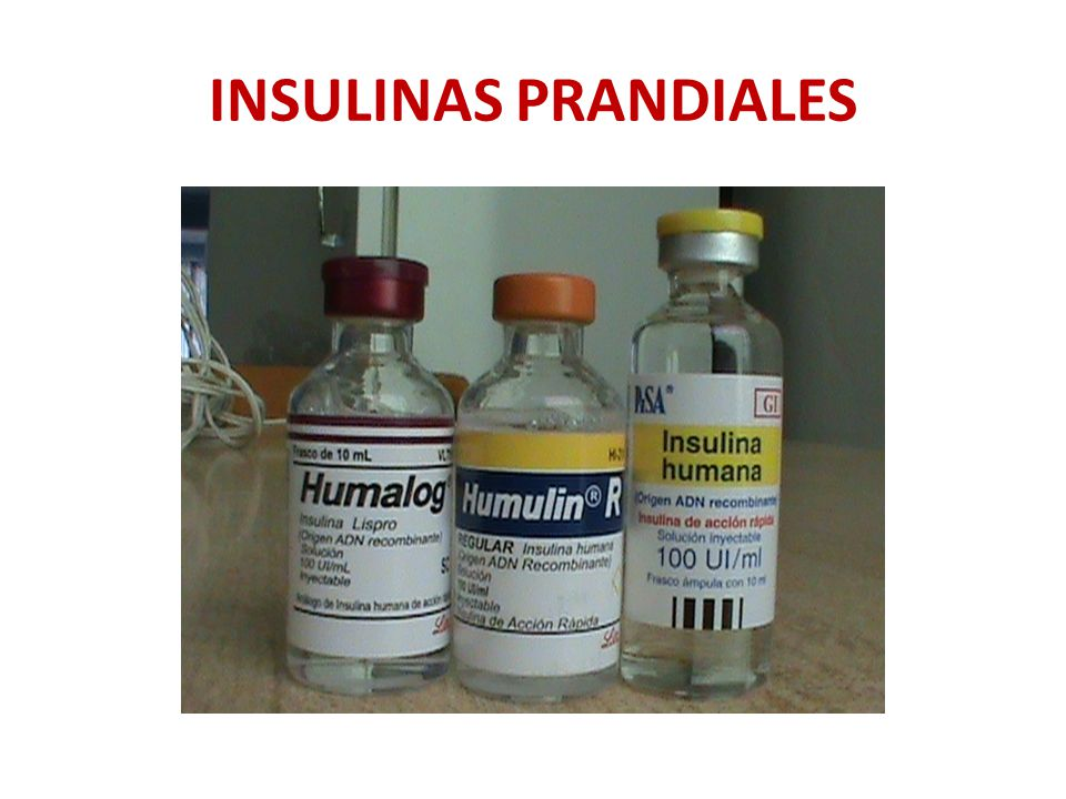 INSULINAS PRANDIALES