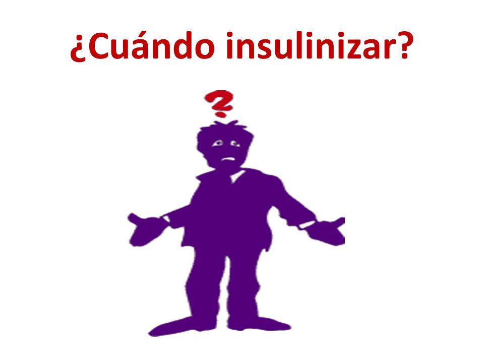 ¿Cuándo insulinizar