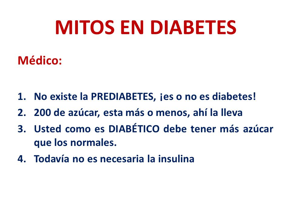 MITOS EN DIABETES Médico: