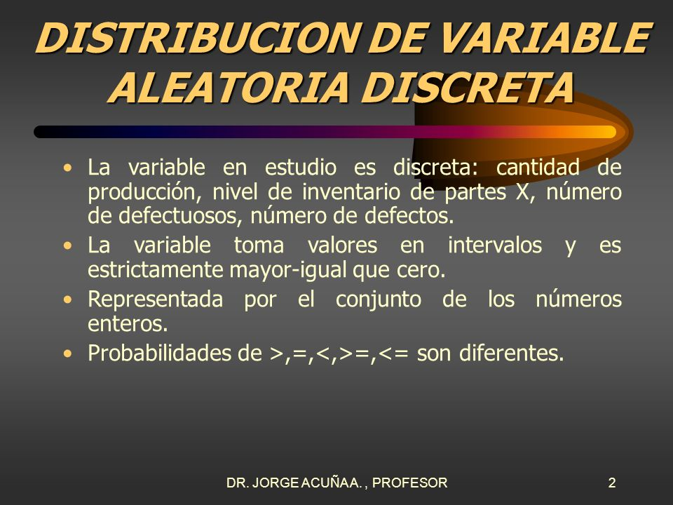 DISTRIBUCION DE VARIABLE ALEATORIA DISCRETA
