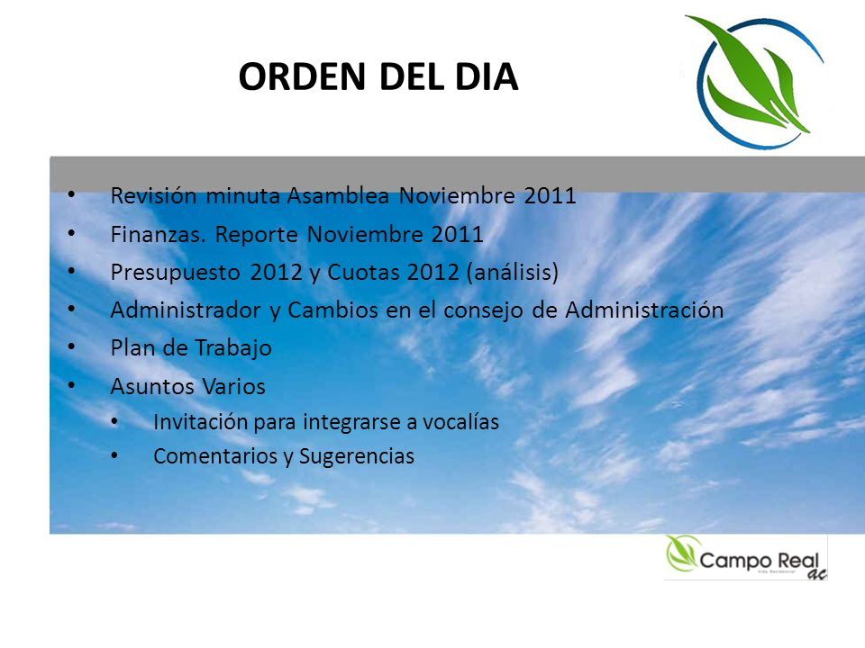 ORDEN DEL DIA Revisión minuta Asamblea Noviembre 2011