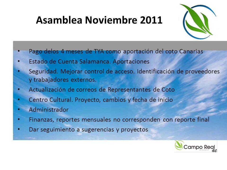 Asamblea Noviembre 2011 Pago delos 4 meses de TYA como aportación del coto Canarias. Estado de Cuenta Salamanca. Aportaciones.