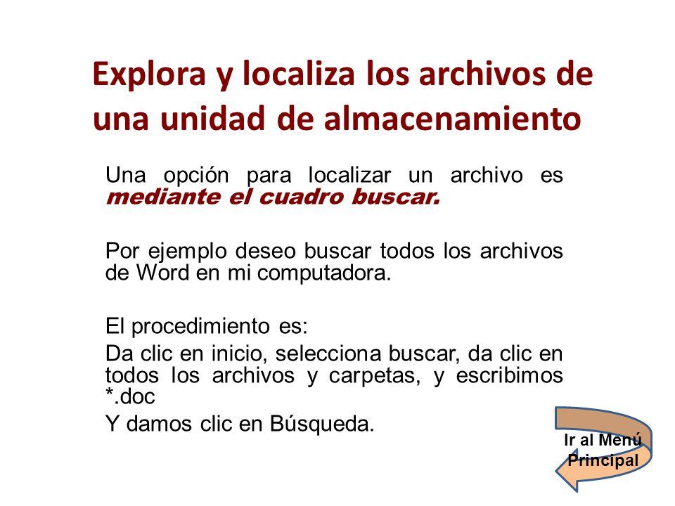 Explora y localiza los archivos de una unidad de almacenamiento
