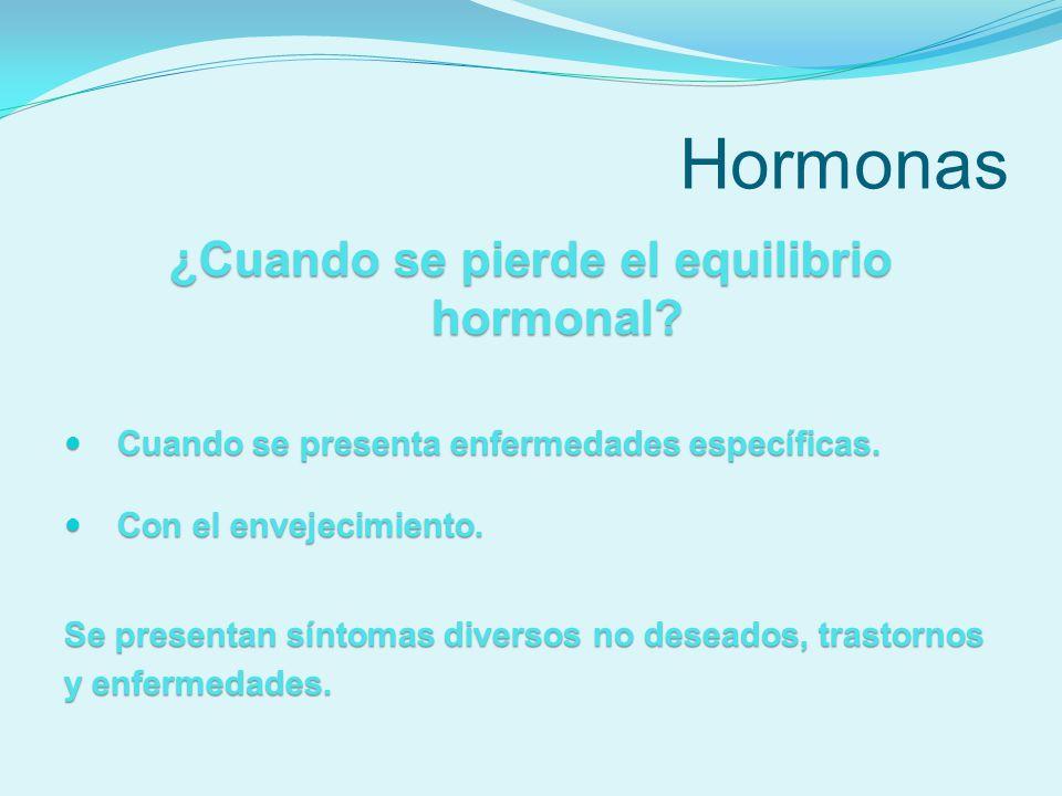 ¿Cuando se pierde el equilibrio hormonal