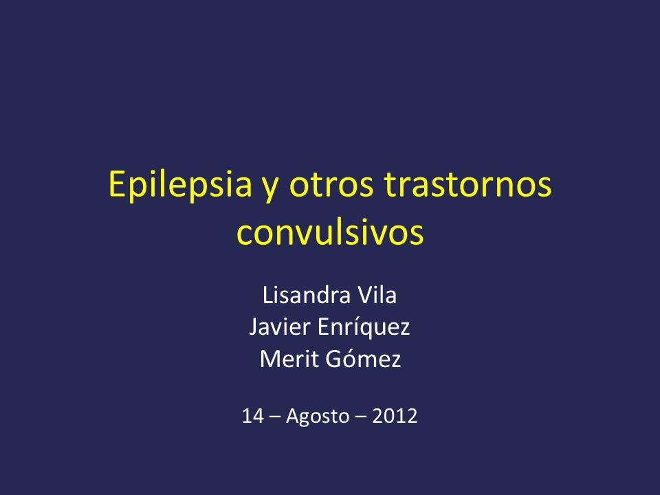 Epilepsia y otros trastornos convulsivos