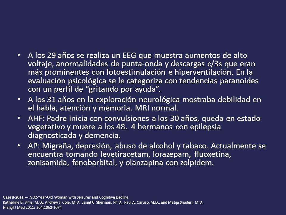 A los 29 años se realiza un EEG que muestra aumentos de alto voltaje, anormalidades de punta-onda y descargas c/3s que eran más prominentes con fotoestimulación e hiperventilación. En la evaluación psicológica se le categoriza con tendencias paranoides con un perfil de gritando por ayuda .
