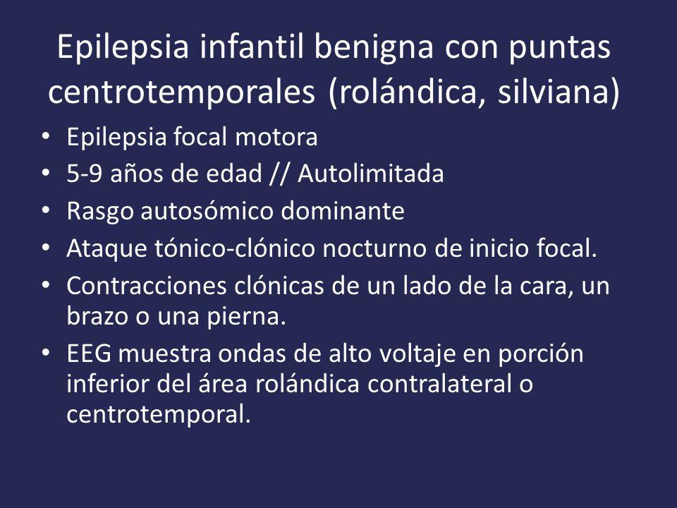 Epilepsia infantil benigna con puntas centrotemporales (rolándica, silviana)