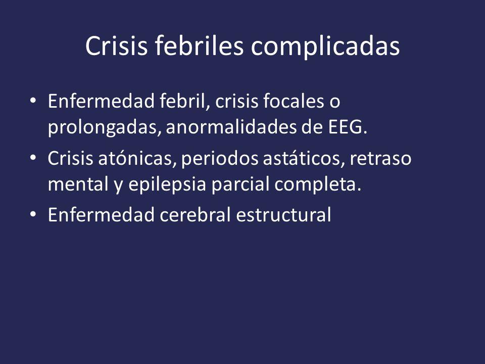 Crisis febriles complicadas