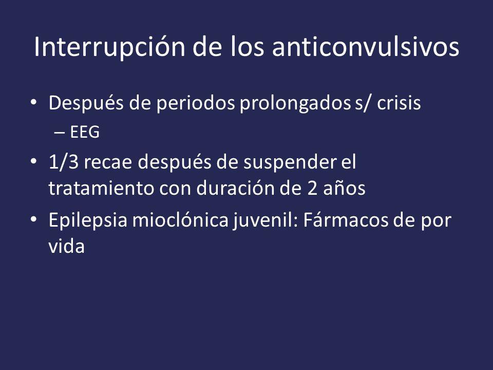 Interrupción de los anticonvulsivos