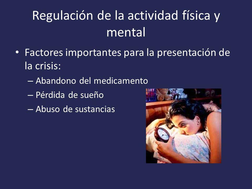 Regulación de la actividad física y mental