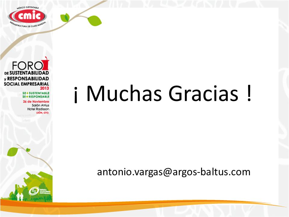 ¡ Muchas Gracias ! antonio.vargas@argos-baltus.com