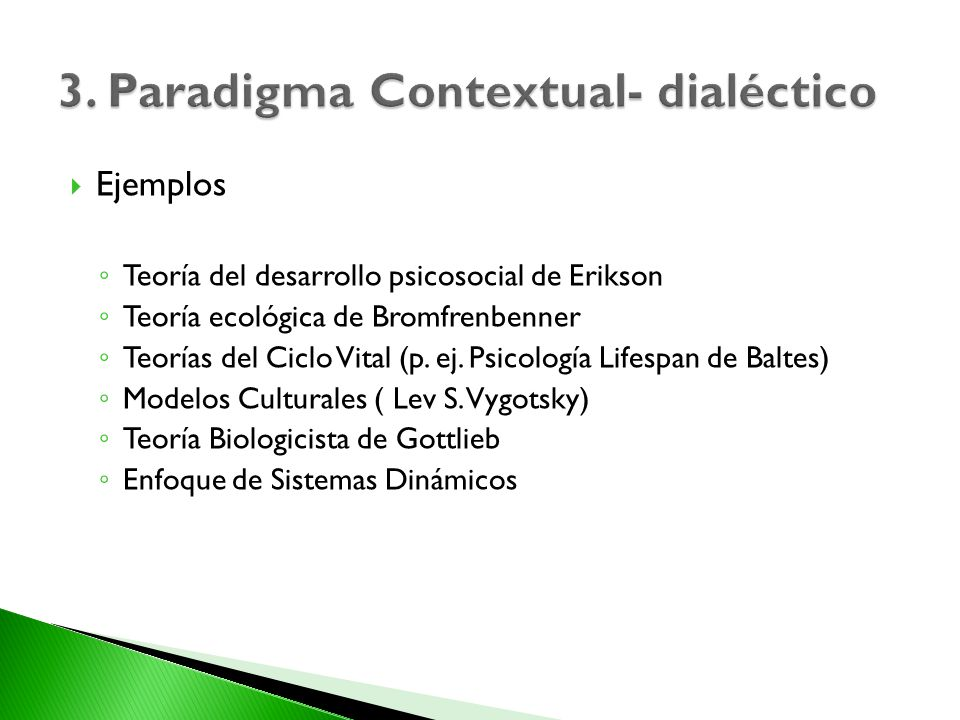 3. Paradigma Contextual- dialéctico
