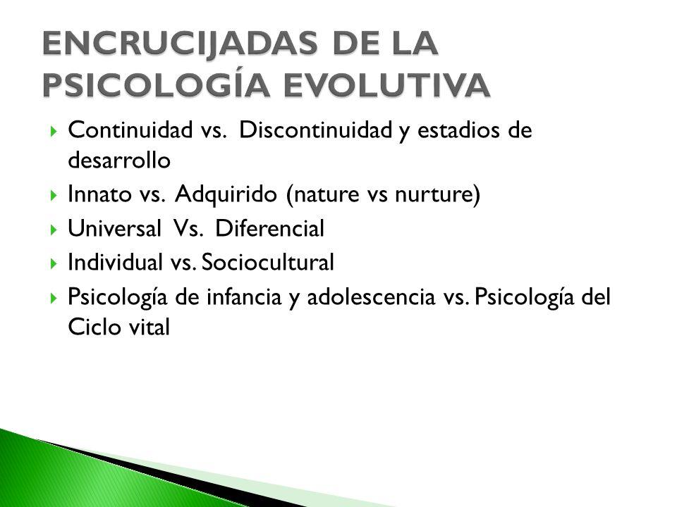 ENCRUCIJADAS DE LA PSICOLOGÍA EVOLUTIVA