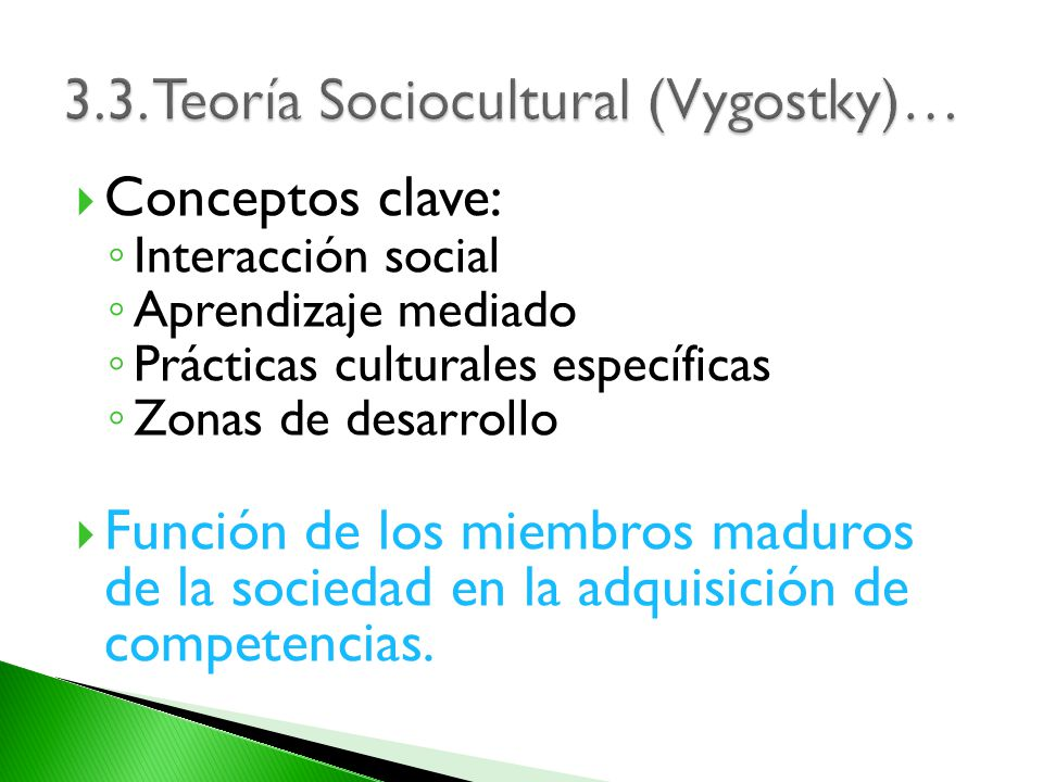3.3. Teoría Sociocultural (Vygostky)…