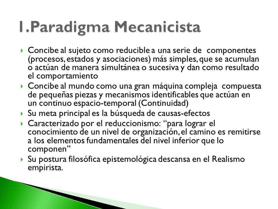 1.Paradigma Mecanicista