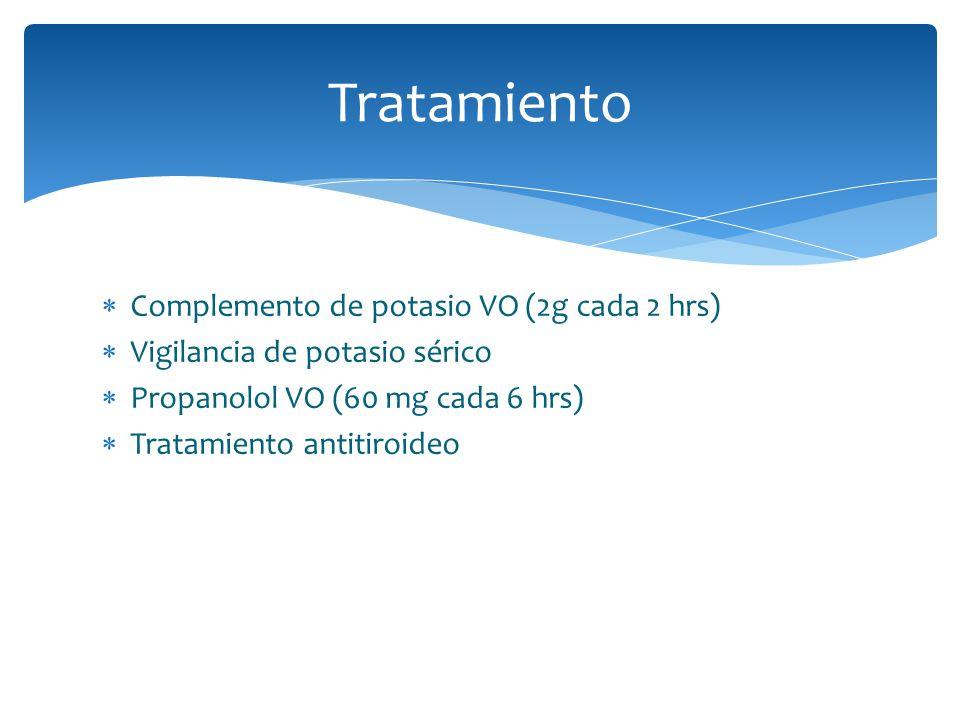 Tratamiento Complemento de potasio VO (2g cada 2 hrs)