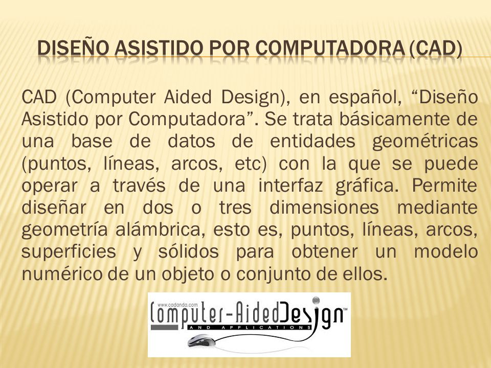 DISEÑO ASISTIDO POR COMPUTADORA (CAD)