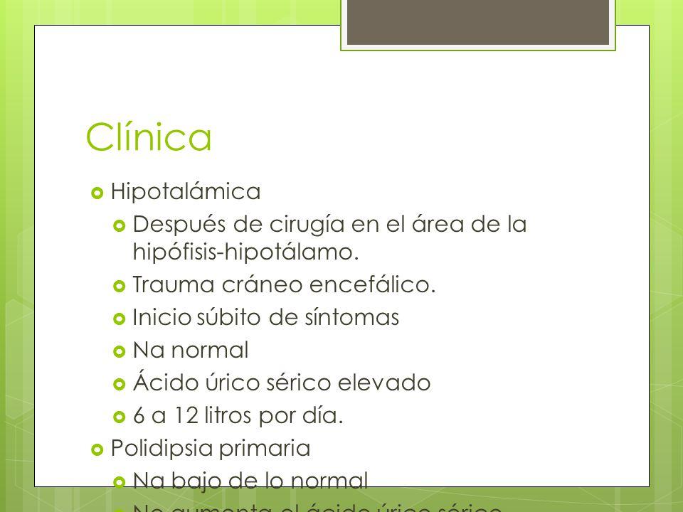 Clínica Hipotalámica. Después de cirugía en el área de la hipófisis-hipotálamo. Trauma cráneo encefálico.
